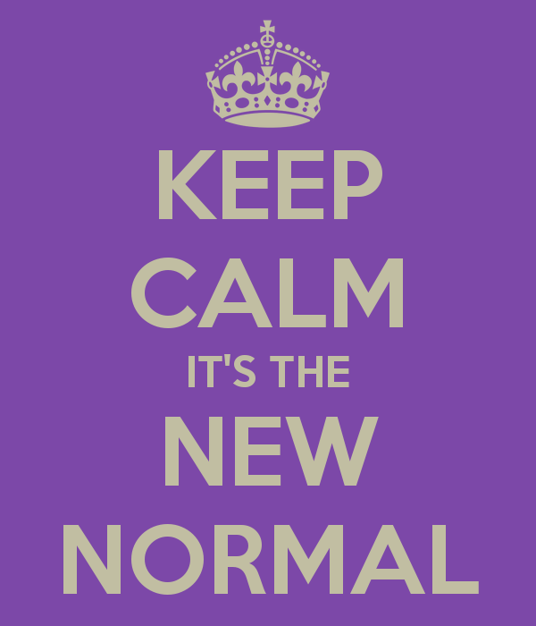 Keep-calm-it-s-the-new-normal-2